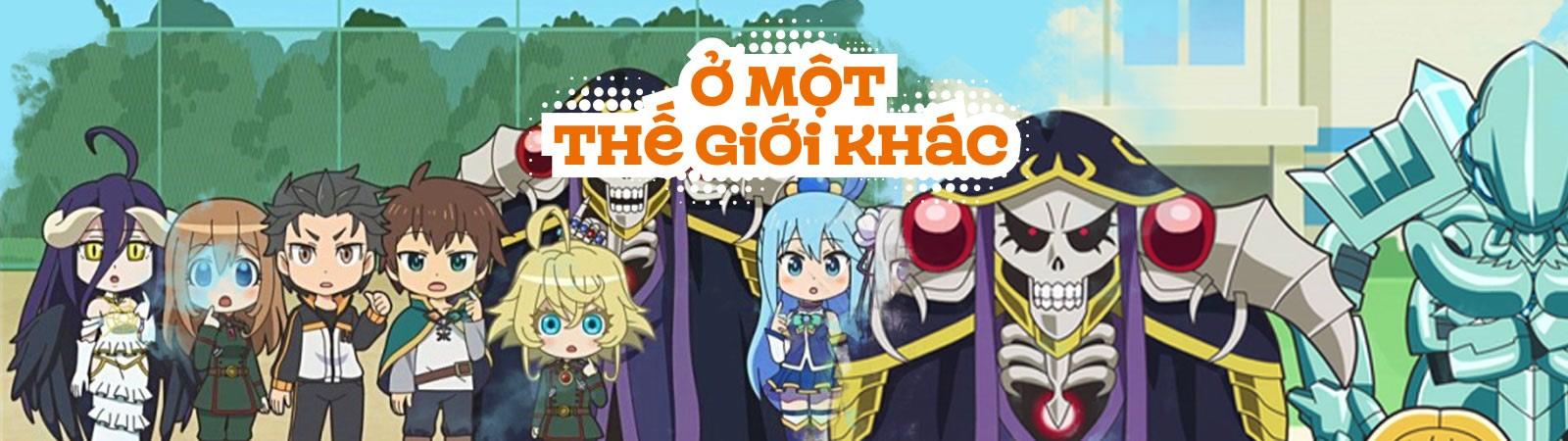Ở 1 Thế Giới Khác- Isekai Quartet