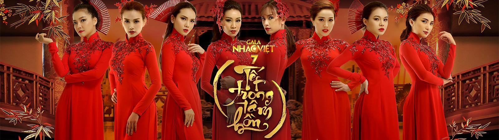 Gala Nhạc Việt 7 - Tết Trong Tâm Hồn