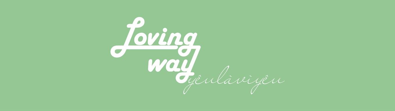 Loving Way