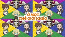 Ở 1 Thế Giới Khác- Isekai Quartet - Tập 1 Vietsub