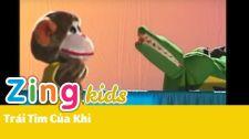 Chương Trình Thiếu Nhi Của Trùng Dương Audio & Video Kịch Rối - Trái Tim Của Khỉ MV Nhạc Thiếu Nhi Của Trùng Dương Audio & Video - Phần 3