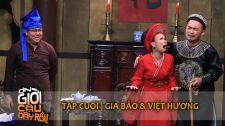 Ơn Giời! Cậu Đây Rồi! Gia Bảo Và Việt Hương Ơn Giời Cậu Đây Rồi 2015 - Trích Đoạn Hấp Dẫn