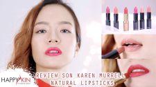 Làm Đẹp Mỗi Ngày Cùng Happyskin Vietnam Swatch Son Karen Murrell Natural Lipsticks Mẹo Làm Đẹp Mỗi Ngày
