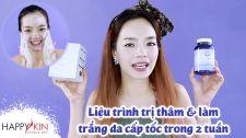 Làm Đẹp Mỗi Ngày Cùng Happyskin Vietnam Liệu Trình Trị Thâm và Làm Trắng Da Trong 2 Tuần Mẹo Làm Đẹp Mỗi Ngày