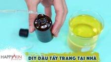 Làm Đẹp Mỗi Ngày Cùng Happyskin Vietnam Hướng Dẫn DIY Tự Làm Dầu Tẩy Trang Tại Nhà Làm Đẹp Từ Căn Bếp