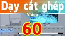 Thường Vĩ Làm Giảm Độ Sáng Và Khử Mờ Cho Video Trong Sony Vegas Dạy Cắt Ghép Video Chuyên Sâu