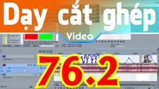 Thường Vĩ Tạo Hiệu Ứng Chớp Sáng, Hiệu Ứng Sáng Tối Liên Tục Trong Sony Vegas - Cách 2 Dạy Cắt Ghép Video Chuyên Sâu
