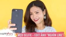 Làm Đẹp Mỗi Ngày Cùng Happyskin Vietnam 7 Cách Selfie Và Chỉnh Màu Cho Bức Ảnh Hi, Beauties