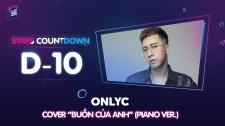 Zing Music Awards 2017 OnlyC Cover ''Buồn Của Anh'' (Piano Ver.) Cực Tình Cảm Thử Thách Cùng ZMA 2017