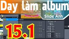Thường Vĩ Điều Chỉnh Lại Style Cho Slide Trong Proshow Producer - P 1 Dạy Làm Album Ảnh Cơ Bản - Hướng Dẫn Proshow Producer Cơ Bản