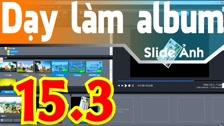 Thường Vĩ Điều Chỉnh Lại Style Cho Slide Trong Proshow Producer - P 3 Dạy Làm Album Ảnh Cơ Bản - Hướng Dẫn Proshow Producer Cơ Bản