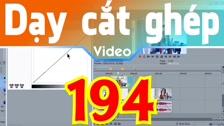 Thường Vĩ Tạo Hiệu Ứng Video Fx Thay Đổi Theo Thời Gian Trong Sony Vegas Dạy Cắt Ghép Video Free