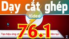 Thường Vĩ Tạo Hiệu Ứng Chớp Sáng...Sáng Tối Liên Tục Trong Sony Vegas - Cách 1 Dạy Cắt Ghép Video Chuyên Sâu