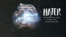Ngôi Sao Sáng Nhất Bầu Trời Đêm Nhạc phim: Hater - Hoàng Tử Thao Trailer & Clips