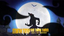 Minh Tinh Đại Trinh Thám Season 3 Người Sói Tiền Truyện (Phần 2) Full