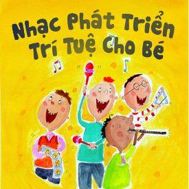 Nhạc Phát Triển Trí Tuệ Cho Bé